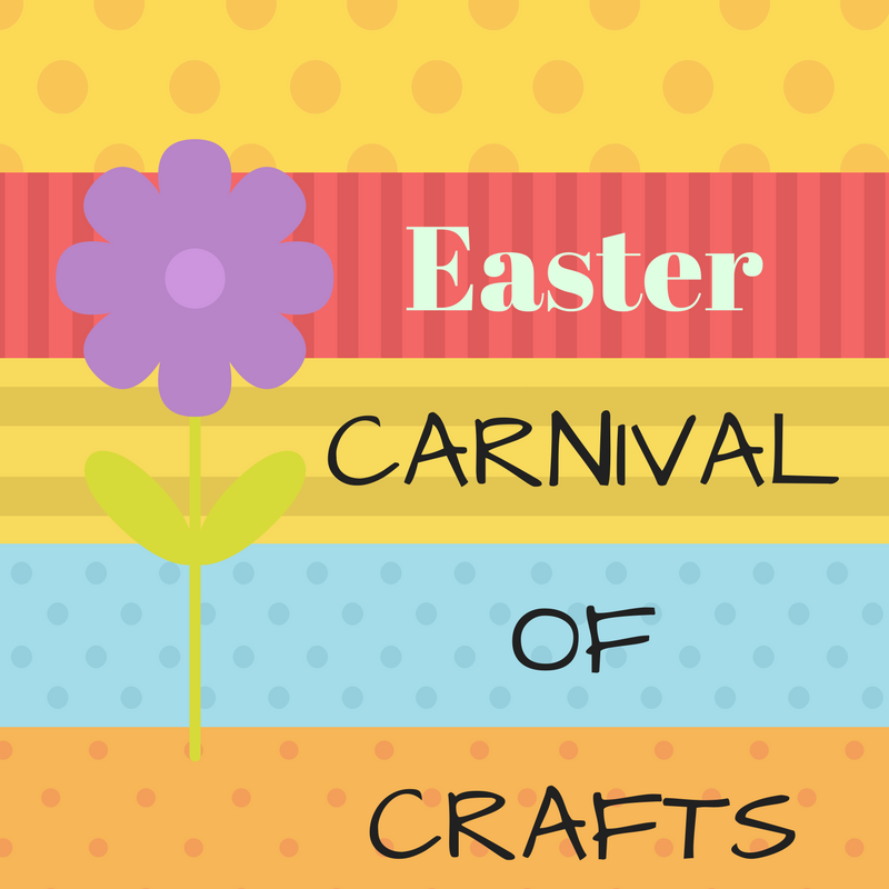 Easter Carnival of Crafts